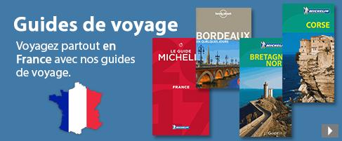Partir en France les guides de voyage