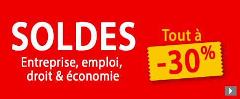 Soldes Entreprise, emploi, droit & économie